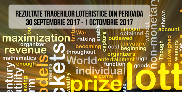 Rezulate loto din weekend 30 Septembrie – 1 Octombrie 2017